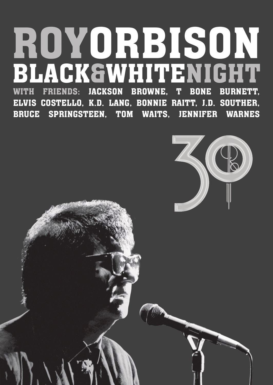 Roy Orbison: Black & White Night 30 lanseres av Sony Music 24.02.2017 på CD+Blu-ray og CD+DVD.