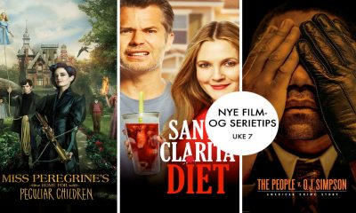 Ukens film- og serietips er Miss Peregrine's Home for Peculiar Children, Santa Clarita Diet og American Crime Story: The People v. O.J Simpson.